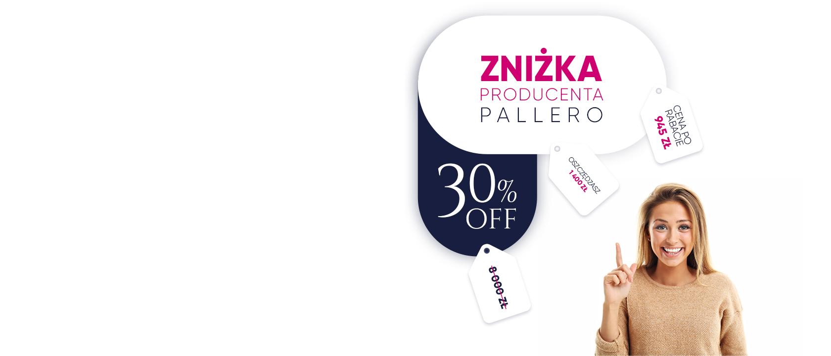 Sprawdź wszystkie przecenione produkty Pallero Light & Object, akcja promocyjna trwa do 31.07.